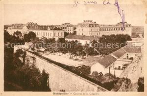 AK / Ansichtskarte Montpellier_Herault Caserne de la Citadelle Montpellier Herault