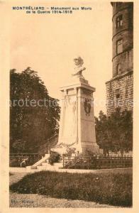 AK / Ansichtskarte Montbeliard Monument aux Morts de la Guerre 1914 1918 Kriegerdenkmal Montbeliard