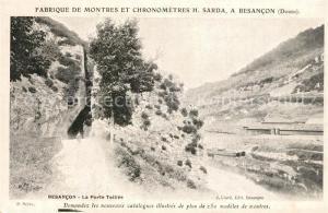 AK / Ansichtskarte Besancon_Doubs La Porte Tailee Paysage Fabrique de Montres et Chronometres H. Sarda Besancon Doubs