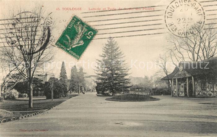 AK / Ansichtskarte Toulouse_Haute Garonne Laiterie et Porte du Jardin des  Plantes Toulouse Haute Garonne