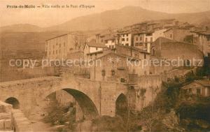 AK / Ansichtskarte Prats_de_Mollo Ville vieille Pont d Espagne Prats_de_Mollo
