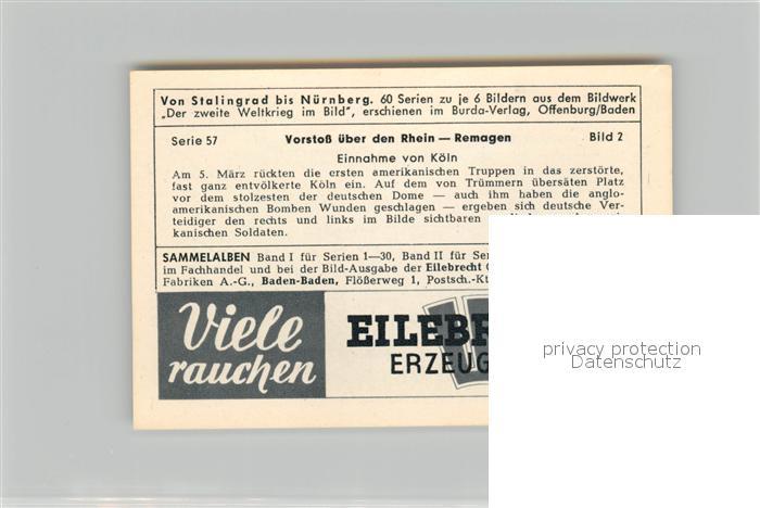 AK / Ansichtskarte Militaria_Deutschland_WK2 Von Stalingrad bis N?rnberg Vorstoss ?ber den Rhein Remagen Einnahme von K?ln Eilebrecht Zigaretten  1