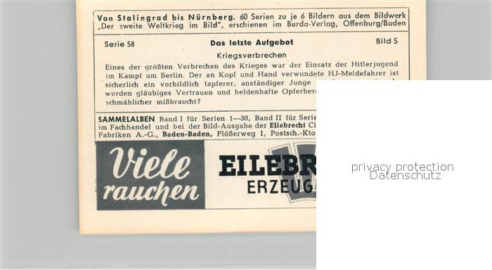 AK / Ansichtskarte Militaria_Deutschland_WK2 Von Stalingrad bis N?rnberg Das letzte Aufgebot Kriegsverbrechen  Eilebrecht Zigaretten  1