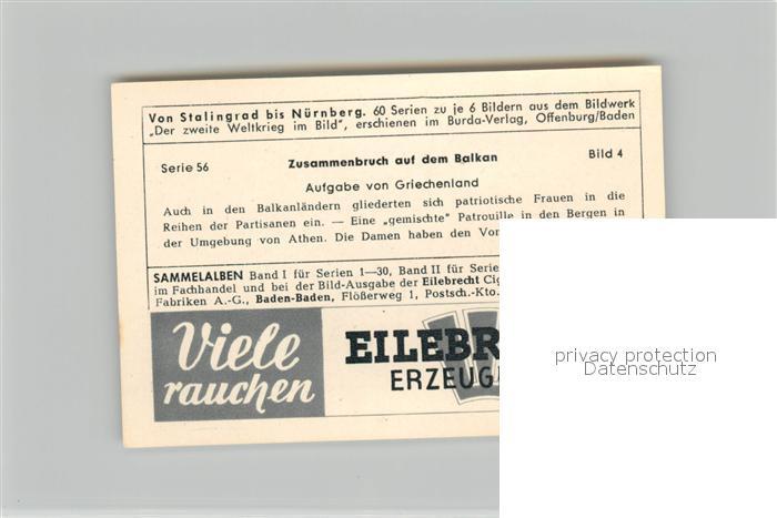 AK / Ansichtskarte Militaria_Deutschland_WK2 Von Stalingrad bis N?rnberg Zusammenbruch auf dem Balkan Aufgabe von Griechenland Eilebrecht Zigaretten  1