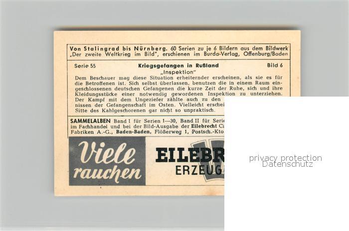 AK / Ansichtskarte Militaria_Deutschland_WK2 Von Stalingrad bis N?rnberg Kriegsgefangene in Russland Inspektion Eilebrecht Zigaretten  1