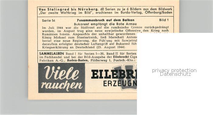 AK / Ansichtskarte Militaria_Deutschland_WK2 Von Stalingrad bis N?rnberg Zusammenbruch auf dem Balkan Bukarest empf?ngt die Rote Armee Eilebrecht Zigaretten  1