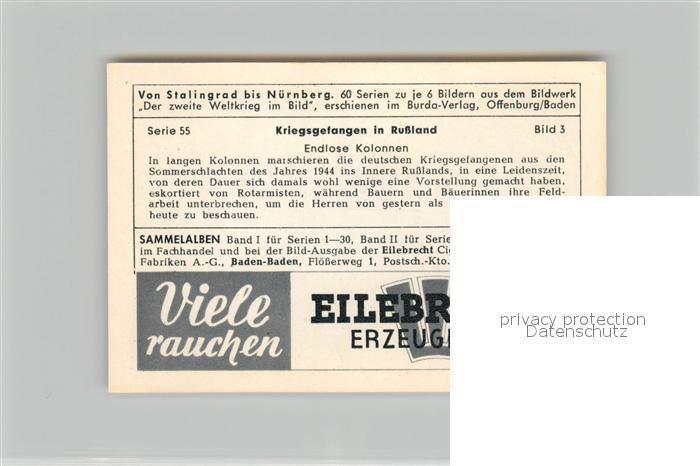 AK / Ansichtskarte Militaria_Deutschland_WK2 Von Stalingrad bis N?rnberg Kriegsgefangene in Russland Endlose Kolonnen Eilebrecht Zigaretten  1