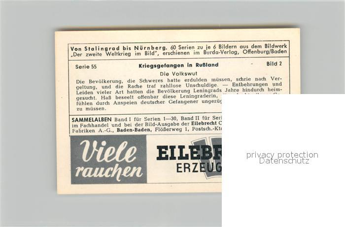 AK / Ansichtskarte Militaria_Deutschland_WK2 Von Stalingrad bis N?rnberg Kriegsgefangene in Russland Volkswut Eilebrecht Zigaretten  1