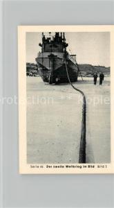 AK / Ansichtskarte Militaria_Deutschland_WK2 Von Stalingrad bis N?rnberg Landek?pfe ?lleitungen auf dem Meeresgrund Eilebrecht Zigaretten