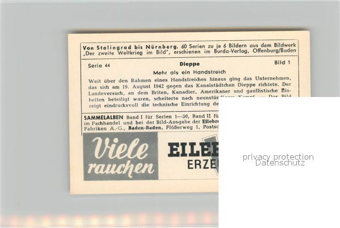 AK / Ansichtskarte Militaria_Deutschland_WK2 Von Stalingrad bis N?rnberg Dieppe Eilebrecht Zigaretten  1