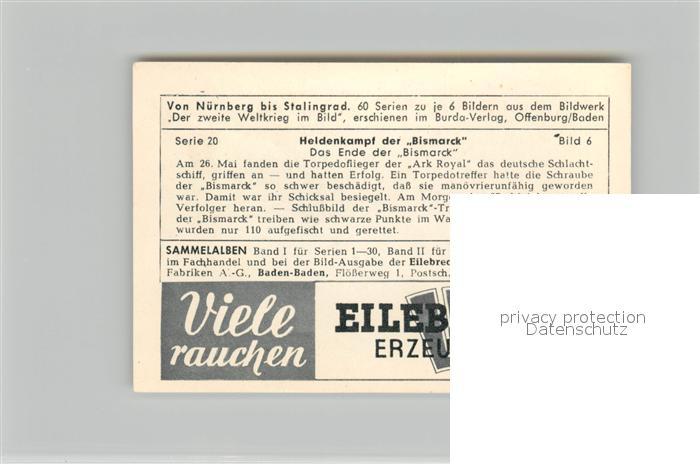 AK / Ansichtskarte Militaria_Deutschland_WK2 Von N?rnberg bis Stalingrad Heidenkampf der Bismarck Eilebrecht Zigaretten  1