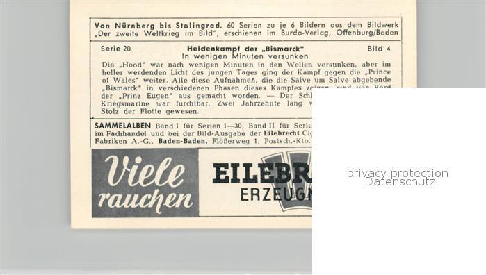 AK / Ansichtskarte Militaria_Deutschland_WK2 Von N?rnberg bis Stalingrad Heidenkampf der Bismarck Versunken Eilebrecht Zigaretten  1