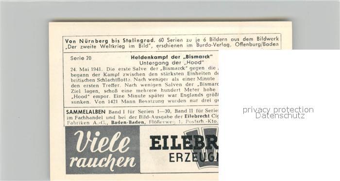 AK / Ansichtskarte Militaria_Deutschland_WK2 Von N?rnberg bis Stalingrad Heidenkampf der Bismarck Untergang der Hood Eilebrecht Zigaretten  1
