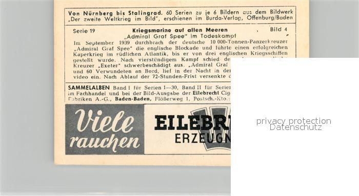 AK / Ansichtskarte Militaria_Deutschland_WK2 Von N?rnberg bis Stalingrad Kriegsmarine auf allen Meeren Admiral Graf Spee im Todeskampf Eilebrecht Zigaretten  1