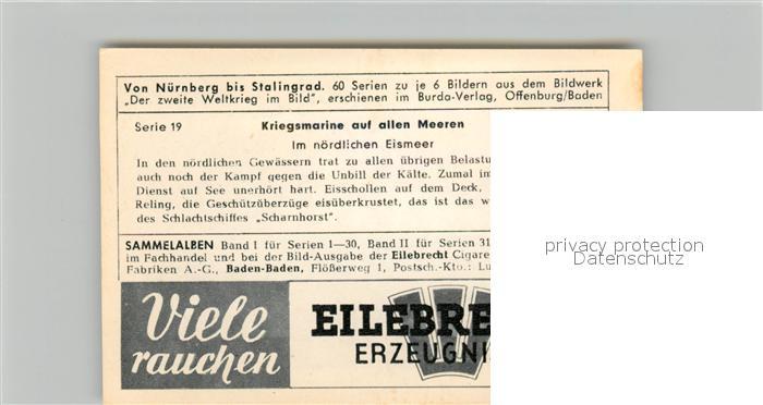 AK / Ansichtskarte Militaria_Deutschland_WK2 Von N?rnberg bis Stalingrad Kriegsmarine auf allen Meeren Eismeer Eilebrecht Zigaretten  1