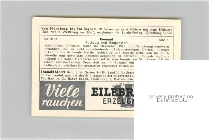 AK / Ansichtskarte Militaria_Deutschland_WK2 Von N?rnberg bis Stalingrad Rommel R?ckzug und Gegenstoss Eilebrecht Zigaretten  1