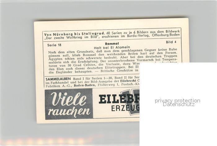 AK / Ansichtskarte Militaria_Deutschland_WK2 Von N?rnberg bis Stalingrad Rommel Halt bei El Alamein Eilebrecht Zigaretten  1