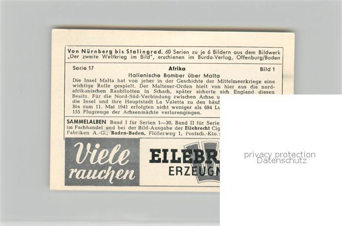 AK / Ansichtskarte Militaria_Deutschland_WK2 Von N?rnberg bis Stalingrad Afrika Italienische Bomben ?ber Malta  Eilebrecht Zigaretten  1