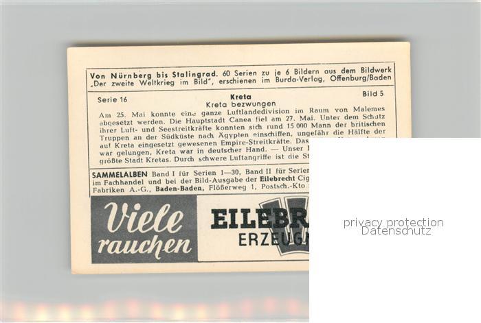 AK / Ansichtskarte Militaria_Deutschland_WK2 Von N?rnberg bis Stalingrad Kreta Eilebrecht Zigaretten  1