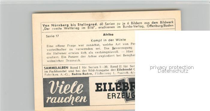 AK / Ansichtskarte Militaria_Deutschland_WK2 Von N?rnberg bis Stalingrad Afrika Kampf in der W?ste Eilebrecht Zigaretten  1
