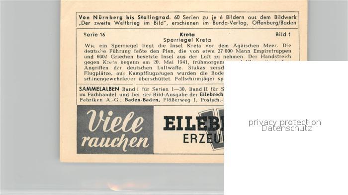 AK / Ansichtskarte Militaria_Deutschland_WK2 Von N?rnberg bis Stalingrad Kreta Sperriegel Eilebrecht Zigaretten  1