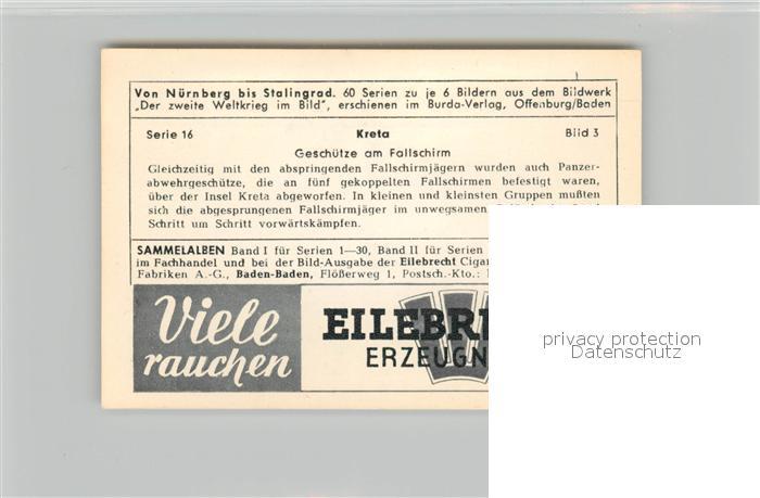 AK / Ansichtskarte Militaria_Deutschland_WK2 Von N?rnberg bis Stalingrad Kreta Gesch?tze am Fallschirm Eilebrecht Zigaretten  1