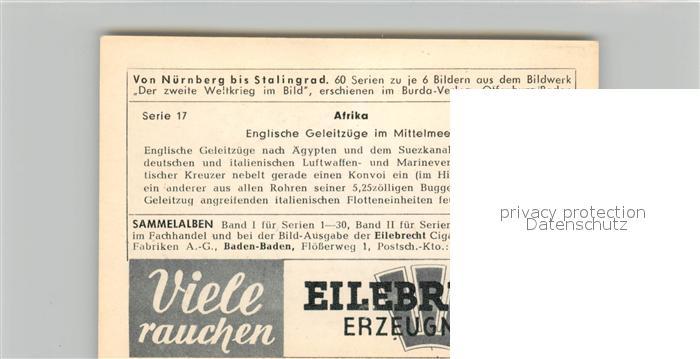 AK / Ansichtskarte Militaria_Deutschland_WK2 Von N?rnberg bis Stalingrad Afrika Englische Geleitz?ge im Mittelmeer Eilebrecht Zigaretten  1