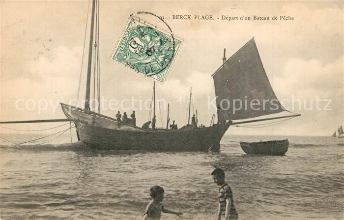 AK / Ansichtskarte Berck Plage Depart d un bateau de peche Berck Plage 0