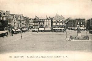 AK / Ansichtskarte Beauvais Statue et Place Jeanne Hachette Monument Beauvais