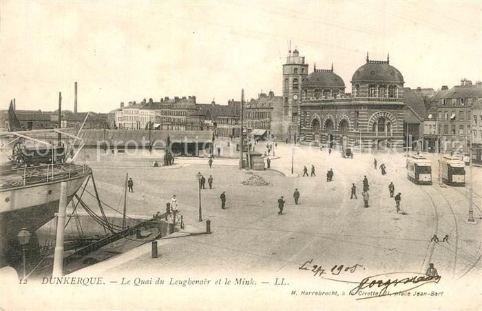 AK / Ansichtskarte Dunkerque Quai du Leughenaer et le Mink Dunkerque 0