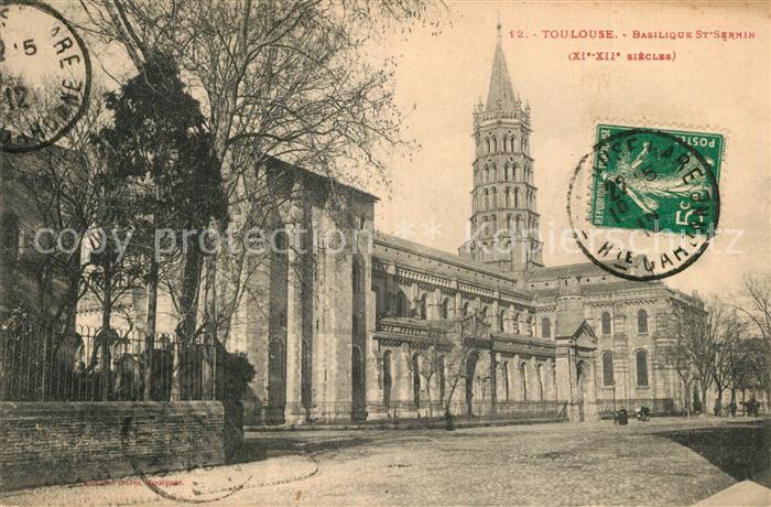 AK / Ansichtskarte Toulouse_Haute Garonne Basilique Saint Sernin XIIe siecle Toulouse Haute Garonne 0