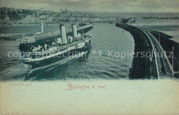 AK / Ansichtskarte Boulogne sur Mer Entree du port Vapeur Boulogne sur Mer 0