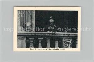 AK / Ansichtskarte Militaria_Deutschland_WK2 Von N?rnberg bis Stalingrad Kriegseintritt Italiens Mussolini spricht Eilebrecht Zigaretten