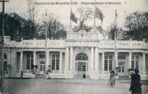 AK / Ansichtskarte Exposition_Bruxelles_1910 Palais des Travaux Feminins Exposition_Bruxelles_1910