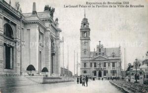 AK / Ansichtskarte Exposition_Bruxelles_1910 Grand Palais Pavillon Ville de Bruxelles  Exposition_Bruxelles_1910