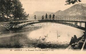 AK / Ansichtskarte Annecy_Haute Savoie Le Nouveau Pont des Amours Annecy Haute Savoie