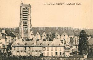 AK / Ansichtskarte Chateau Thierry Eglise St Crepia Chateau Thierry
