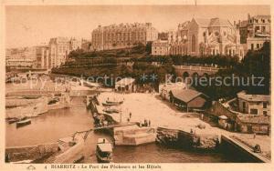 AK / Ansichtskarte Biarritz_Pyrenees_Atlantiques Le Port des Pecheurs et les Hotels Biarritz_Pyrenees
