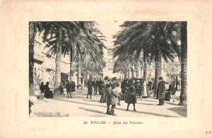 AK / Ansichtskarte Toulon_Var Allee des Palmiers Toulon_Var