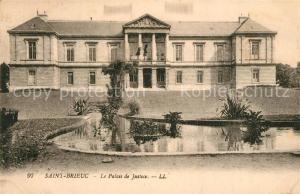AK / Ansichtskarte Saint Brieuc_Cotes d_Armor Le Palais de Justice Saint Brieuc_Cotes d
