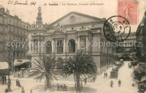 AK / Ansichtskarte Toulon_Var Theatre facade principale Toulon_Var