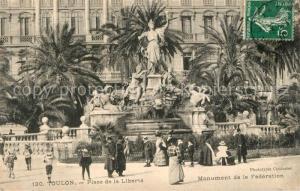 AK / Ansichtskarte Toulon_Var Place de la Liberte Monument de la Federation Toulon_Var