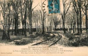 AK / Ansichtskarte Compiegne_Oise Lieu et Date historiques Signature de l Armistice 11 Novembre 1918 Train du Marechal Foch Foret de Compiegne Compiegne Oise