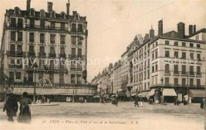 AK / Ansichtskarte Lyon_France Place Le Viste et rue de la Republique Lyon France