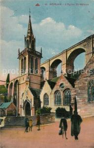 AK / Ansichtskarte Morlaix Eglise St Melaine Morlaix