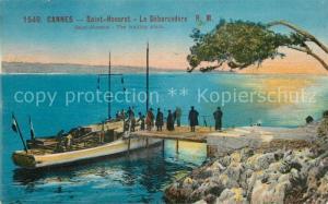 AK / Ansichtskarte Cannes_Alpes Maritimes Saint Honorat Le Debarcadere Cannes Alpes Maritimes
