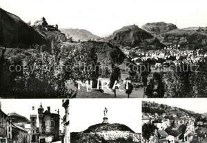 AK / Ansichtskarte Murat_Cantal Vue generale les Trois Rochers Eglise Sommet du Rocher de Bonnevie Place du Balat Murat Cantal