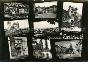 Excideuil Le Chateau Hopital Entree du Chateau da Chapille Entree du l'Eglise Les Bords de la Loue Place Bugeaud Excideuil