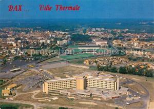 Dax_Landes Ville Thermale Vue generale aerienne avec au premier plan le nouveau centre hospitalier Dax_Landes