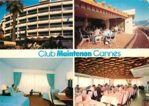 AK / Ansichtskarte Cannes_Alpes Maritimes Club Maintenon Chambre Restaurant Terrasse Cannes Alpes Maritimes